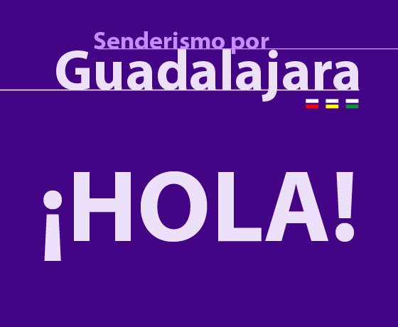 Bienvenidos a la página web Senderismo por Guadalajara