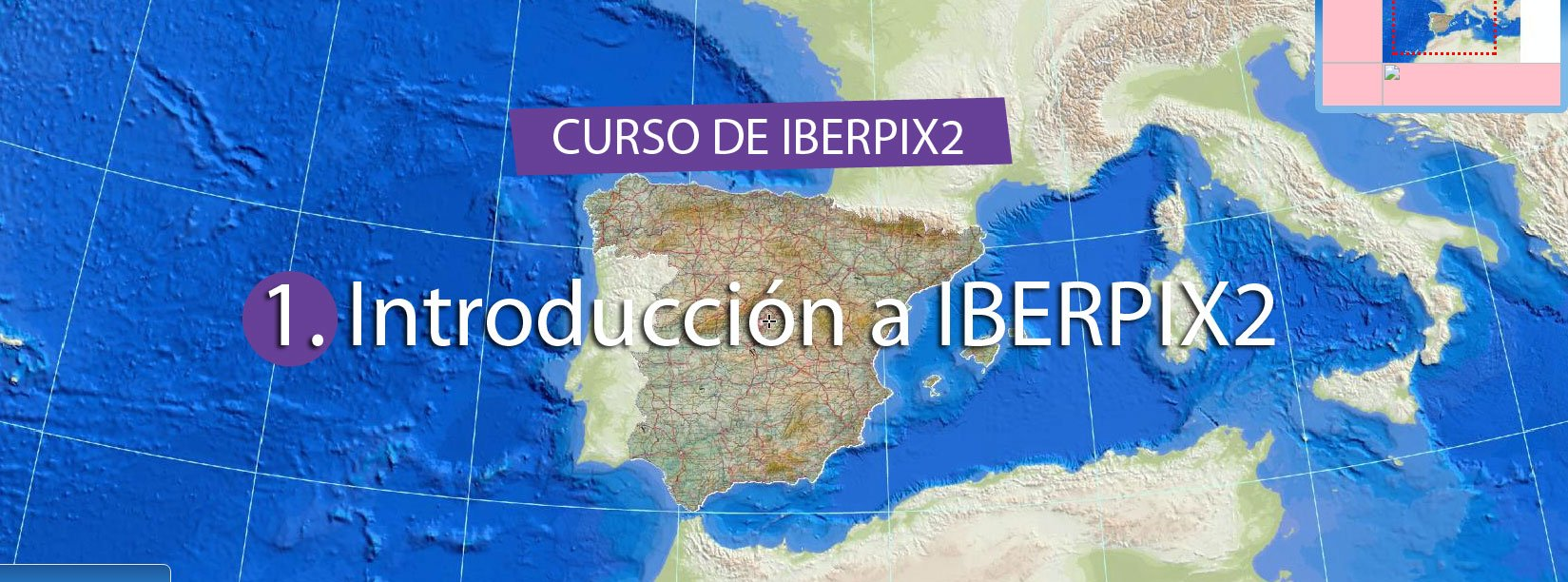 Curso de IBERPIX2 – Cap.01 Introducción a IBERPIX2