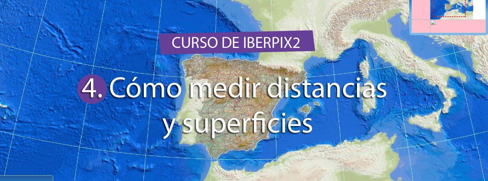 Curso de IBERPIX2 – Cap.04 Cómo medir distancias y superficies