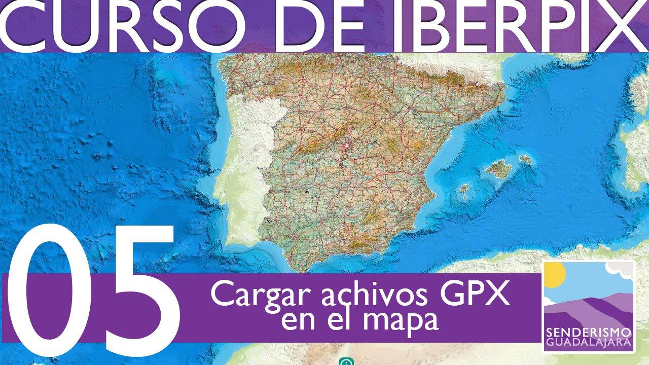 Curso de IBERPIX4 – Capítulo 05 – Cómo cargar rutas en GPX en el mapa de IBERPIX