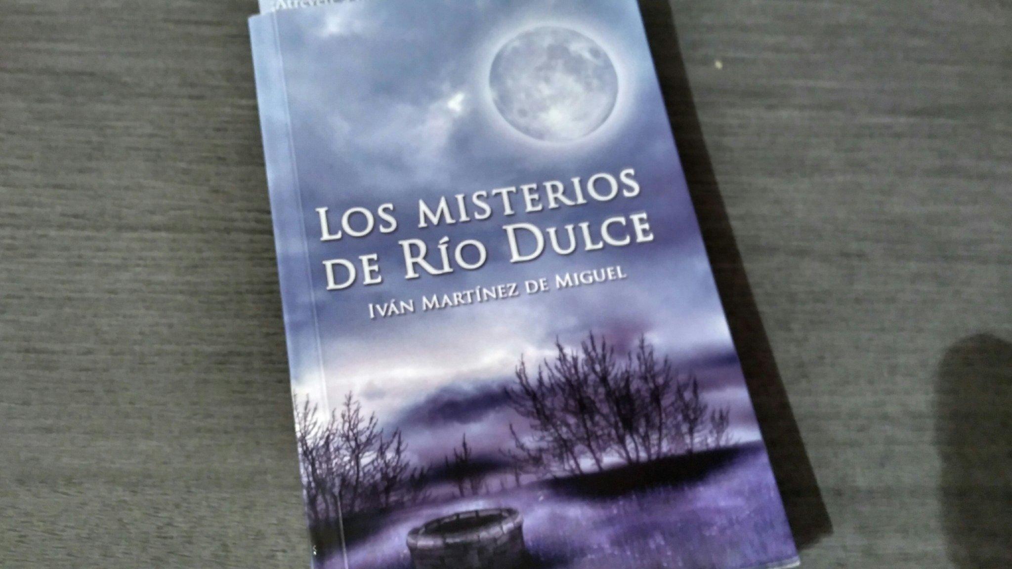 Libros de Guadalajara (V): Los Misterios de Río Dulce, de Iván Martínez de Miguel