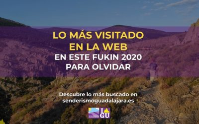 Lo más visitado en 2020 en senderismoguadalajara.es