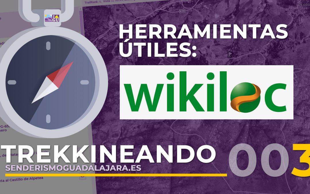 TREKKINEANDO 003 – Wikiloc Parte I